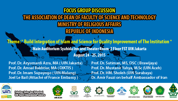 "Focus Group Discussion The Association of Dean of Faculty of Science and Technology Ministry of Religious Affairs Republic of Indonesia Theme: ""Build Integration of Islam and Science for Quality Improvement […]"