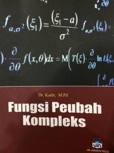 Fungsi Peubah Kompleks, Kadir. LP2M-UIN Jakarta Press, 2016.