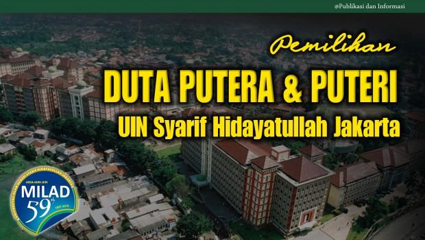 http://kemahasiswaan.uinjkt.ac.id/pemilihan-duta-putera-dan-puteri-uin-syarif-hidayatullah-jakarta