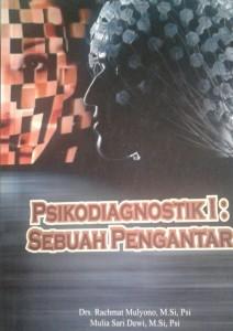 Seri Buku Ajar: Psikodiagnostik I : Sebuah Pengantar