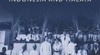 Muhammad Ali Edinburgh University Press, 2016 https://edinburghuniversitypress.com/book-islam-and-colonialism.html Focusing on Indonesia […]