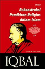 Rekonstruksi Pemikiran Religius dalam Islam (The Reconstruction of Religious Thought in Islam) by Muhammad Iqbal