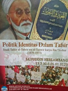 Ujian Disertasi: Kitab Tafsir Mencerminkan Identitas Mufassirnya