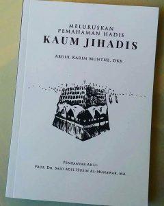 Resensi Buku: Membaca Ulang Pemahaman Hadits Para Jihadis
