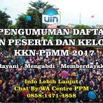 Pengumuman Daftar Calon Peserta dan Kelompok KKN PpMM 2017