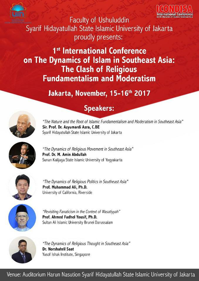 1st International Conference on The Dynamics of Islam in Southeast Asia: The Clash of Religious Fundamentalism and Moderatism @ Auditorium Harun Nasution Syarif Hidayatullah State Islamic University of Jakarta | Banten | Indonesia