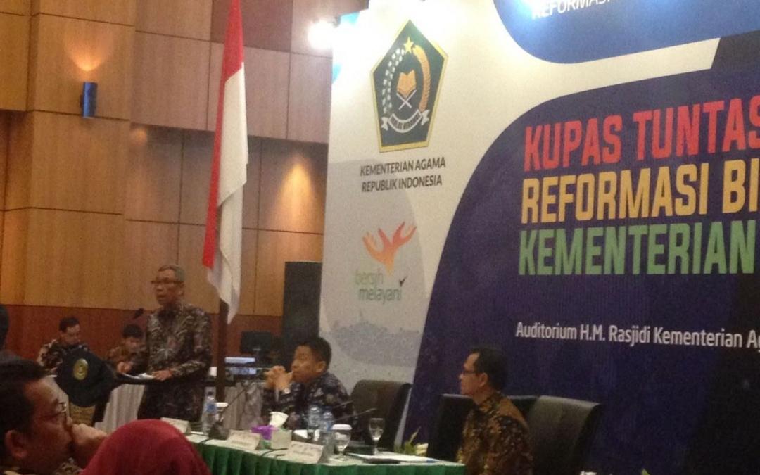 Reformasi Birokrasi Kementrian Agama Itu Keharusan