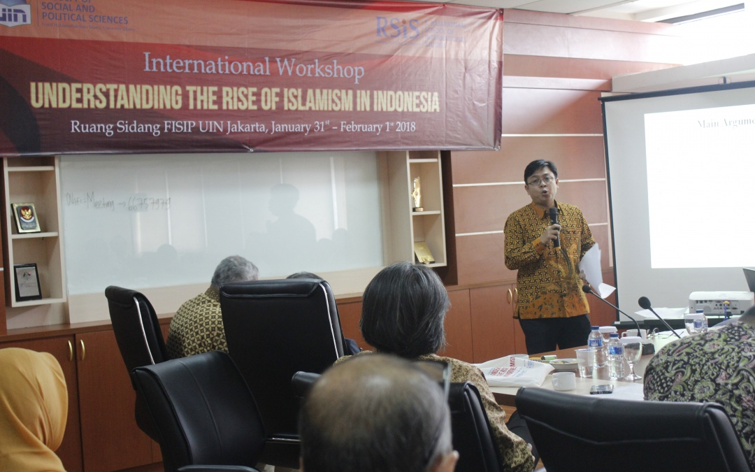 FISIP UIN Jakarta-RSIS Singapura Gelar Workshop Internasional