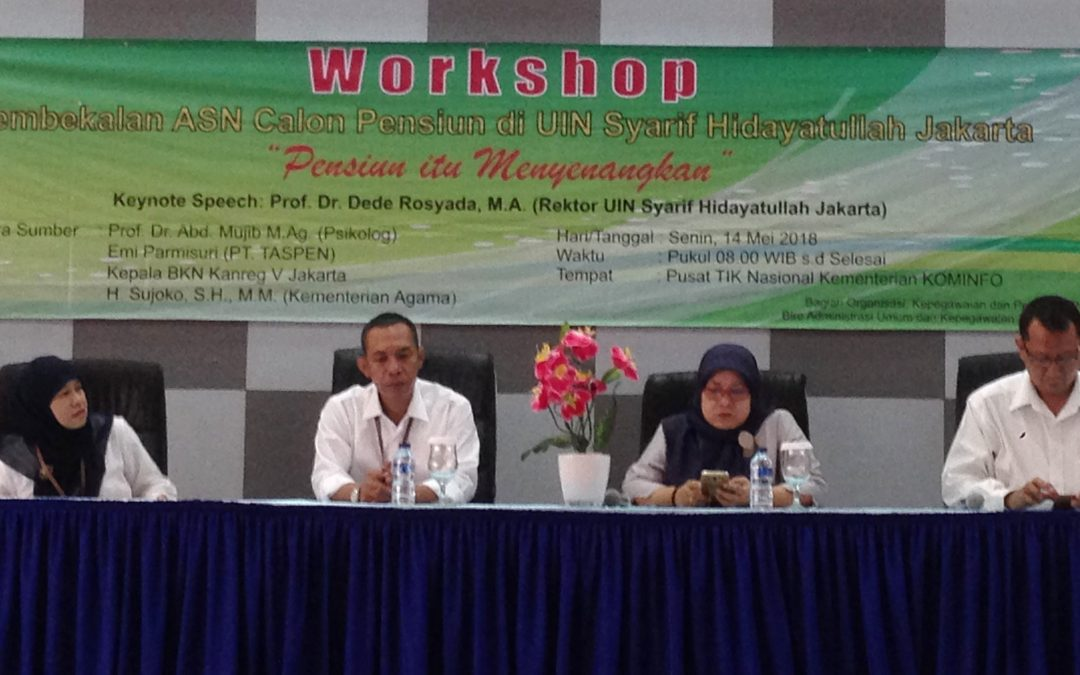 UIN Jakarta Selenggarakan Workshop Pembekalan Pensiun