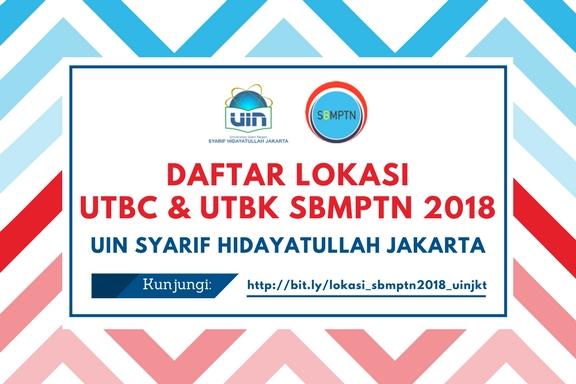 Daftar Lokasi Ujian SBMPTN 2018 (Area UIN Jakarta)