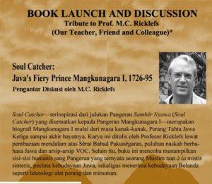 Book Launch and Discussion Soul Catcher: Java's Fiery Prince Mangkunagara I (1726-95) @ Ruang Teater Prof. Abdul Ghani Bustami, Gedung FAH, UIN Syarif Hidayatullah Jakarta | Banten | Indonesia