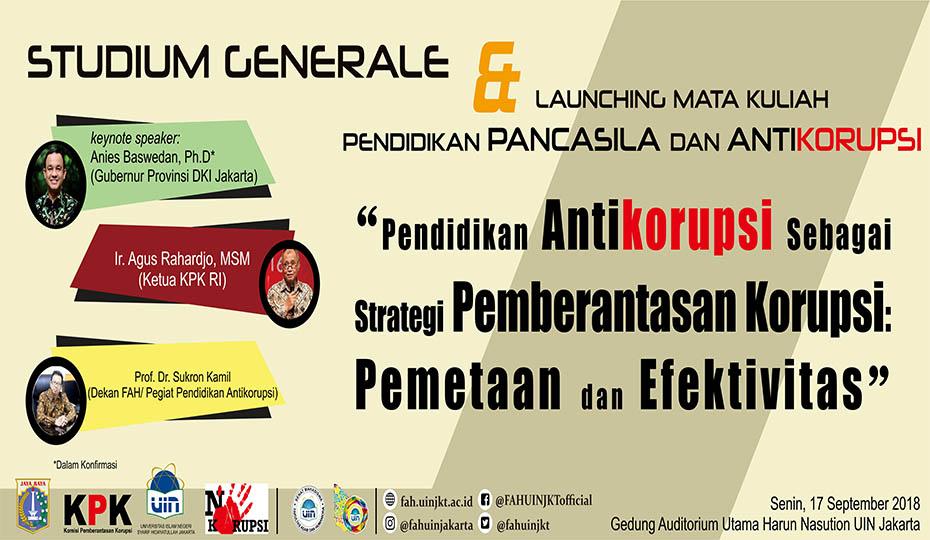 Studium Generale & Launching Mata Kuliah Pendidikan Pancasila dan Anti Korupsi @ Auditorium Utama Harun Nasution UIN Jakarta   Banten   Indonesia