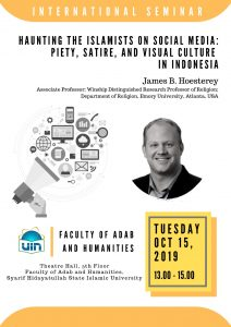 International Seminar: Haunting the Islamist on Social Media: Piety, Satire, and Social Culture in Indonesia @ Teater Fakultas Adab dan Humaniora Lt.5, Kampus III UIN Jakarta