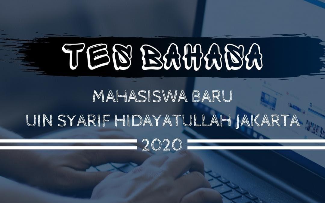 Alur tes bahasa daring mahasiswa baru UIN Syarif Hidayatullah Jakarta 2020