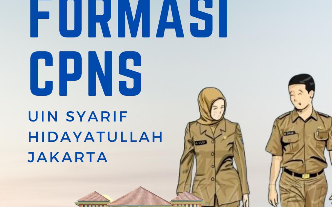 Dibuka Formasi CPNS UIN Syarif Hidayatullah Jakarta Tahun 2021